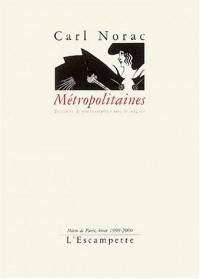 Métropolitaines : Tentative de photographier avec le langage, Métro de Paris, hiver 1999-2000