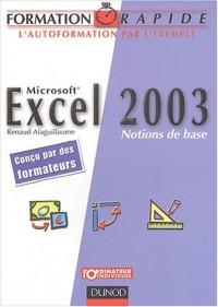 Formation rapide : Excel 2003 - Notions de base