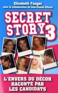 Secret Story 3 : L'envers du décor