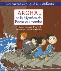 Arghal et le mystère de Pierre-qui-tombe
