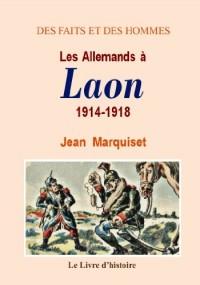 Laon (les Allemands a) 1914-1918