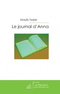 Le Journal d'Anna, une Fille Presque Parfaite