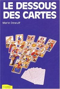 Le dessous des cartes : Techniques de tirage du Tarot de MArseille