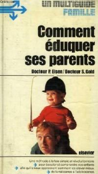 Comment éduquer ses parents
