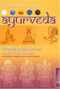 Ayurvéda - Prendre soin de soi avec l'Ayurvéda
