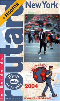 Guide du Routard : New York 2004