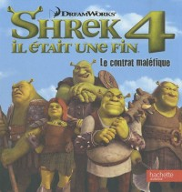 Shrek 4 - Monde enchanté RC: Le contrat maléfique