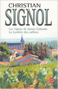 Les vignes de Sainte-Colombe et la lumière des collines