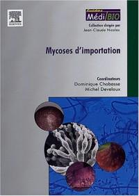 Mycoses d'importation