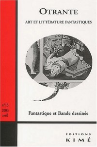 Otrante N° 13 avril 2003 : Fantastique et Bande dessinée