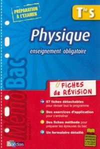 Physique Tle S Enseignement obligatoire : Fiches de révision