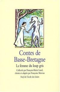 Contes de Basse-Bretagne : La Femme du loup gris