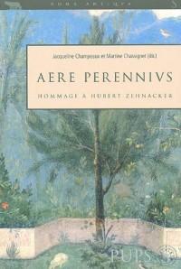 Aere Perennius : En hommage à Hubert Zehnacker