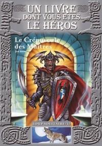 Loup Solitaire, Tome 12 : Le Crépuscule des Maîtres