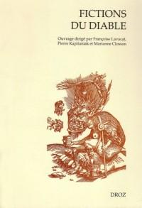 Fictions du diable : Démonologie et littérature de saint Augustin à Léo Taxil
