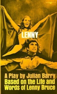 Lenny: A Play, Based on the Life and Words of Lenny Bruce (Evergreen Black Cat B-355)