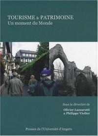 Tourisme et patrimoine : Un moment du monde