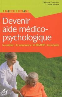 Devenir aide médico-psychologique