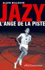 Jazy : L'Ange de la piste
