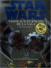 Star Wars : Vaisseaux et engins de la saga : Plans secrets