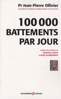 100 000 battements par jour