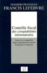 Contrôle fiscal des comptabilités informatisées : Tenue de la comptabilité, Règles spécifiques de contrôle, Formulaires et imprimés