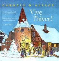 Vive l'Hiver ! - Carnets d'Alsace