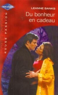 Du bonheur en cadeau : Collection : Collection rouge passion n° 1217
