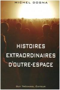 Histoires extraordinaires d'outre-espace