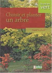Choisir et planter un arbre