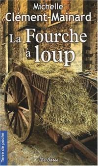 Fourche a Loup (la)