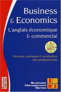 Business And Economics : L'anglais économique et commercial