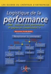 Logistique de la performance : PME, mesurez votre performance et gagnez en compétitivité !