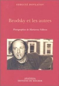 Brodksy et les Autres