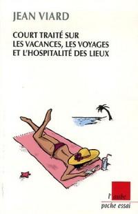 Court traité sur les vacances, les voyages et l'hospitalité des lieux