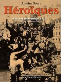 Héroïques : Femmes en Résistance, tome 2