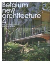 Nouvelles architectures : Tome 4, Belgique Nouvelles architectures, édition trilingue français-anglais-néerlandais