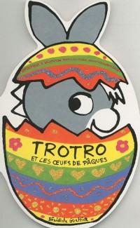 Trotro et les œufs de Pâques