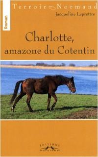 Charlotte, amazone du Cotentin