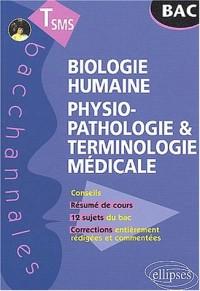 Biologie humaine : Physiopathologie et terminologie médicale, Terminale SMS