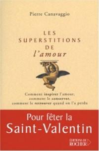 Les Superstitions de l'amour