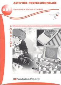 Activités professionnelles BEP maintenance de véhicules automobiles 2e année : Corrigé