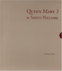 Queen Mary 2 et Saint-Nazaire