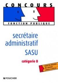 Secrétaire administratif SASU : Catégorie B
