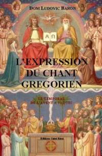 L'Expression Du Chant Gregorien - (3 Volumes)