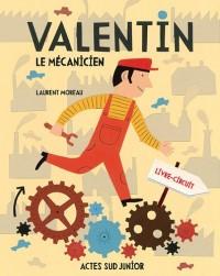 Valentin le mécanicien