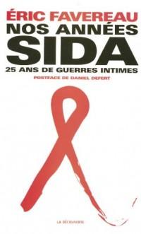 Nos années sida