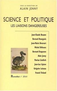 Science et politique : Les liaisons dangereuses