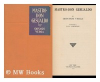 Mastro-Don Gesualdo / by Giovanni Verga ; Translated by D. H. Lawrence