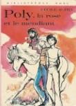 Poly, la rose et le mendiant : Collection : Bibliothèque rose cartonnée & illustrée : 1ère édition Hachette de 1976 en photo